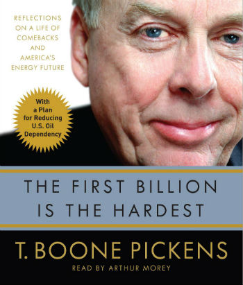The American oil tycoon T. Boone Pickens is famous for saying something to the effect of...Your first million dollars is the hardest to make. -  In a humorous exchange across a wide generational gap, in a Twitter exchange with the rapper Drake he added a zero to the amount in his original axiom.