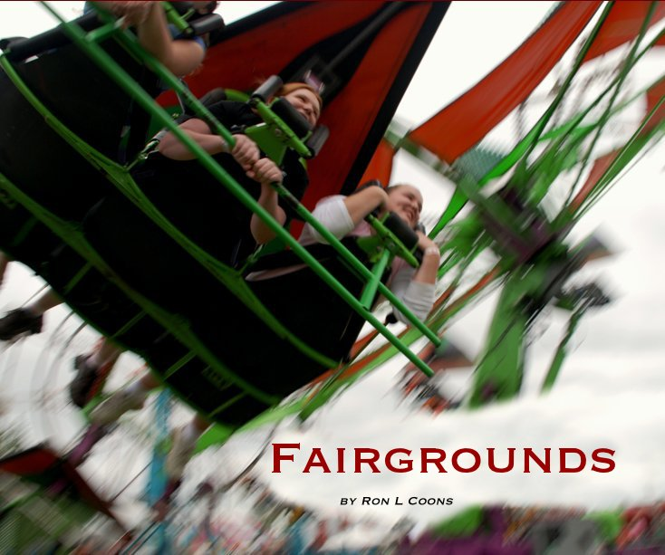"Fairgrounds - Six county fairs, five states, and over four yearsin the making, ""Fairgrounds"" photographs willbring you a true sense of small town America,and the experience of the county fair."