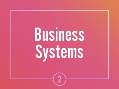 Asana Business Systems Module