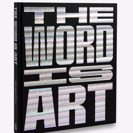 Excited to be included in @michael___petry 's beautiful new book 'The Word Is Art' Published by @thamesandhudson  Oct 2018  Launching @blainsouthern tonight and available in all the usual places now  #thewordisart #thamesandhudson #michaelpetry #artbook #book #art #bart #blainsouthern