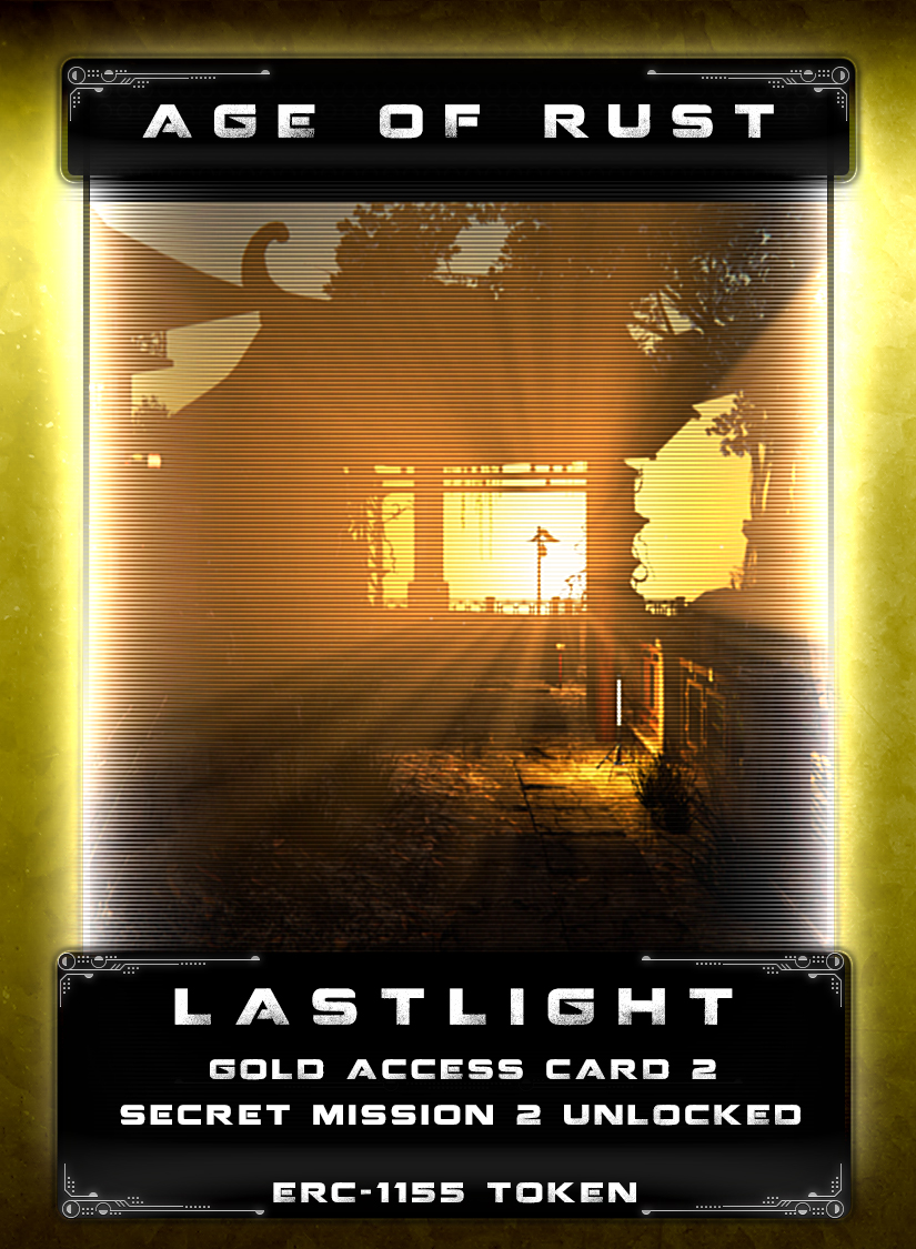 Last Light - A mysterious vault lies partly open somewhere on some planet. The location is a mystery to be researched and tracked down. Rumors about this vault suggest there is some cryptocurrency hidden inside. In order to access the vault you have to be in possessions of one of these cards.