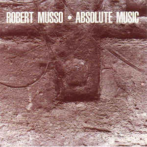 Robert Musso - Absolute Music