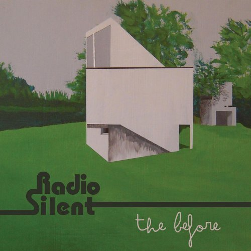 Radio Silent - The Before