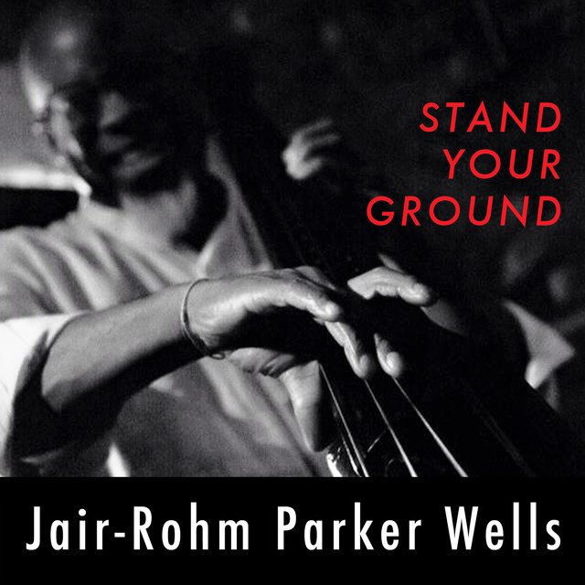 Jair-Rohm Parker Wells - Stand Your Ground