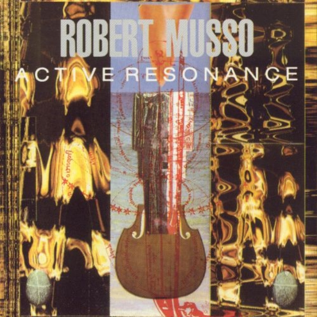Active Resonance   - Robert Musso with: Bootsy Collins, Bernie Worrell, Tanar Catalpinar, Thomas Chapin, Richard Graham, Martin Obeng, Bil Bryant, Bill Laswell, Jair-Rohm Parker Wells, Jonas Hellborg