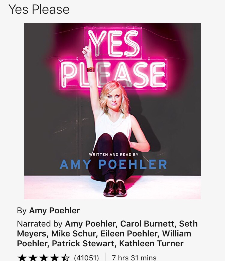 Yes Please - Amy Poehler - For when you feel like you need a good conversation with a best girl friend...