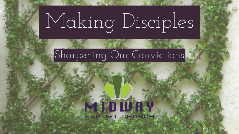 Check out the series on Making Disciples