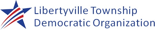 LIBERTYVILLE TOWNSHIP DEMOCRATIC ORGANIZATION