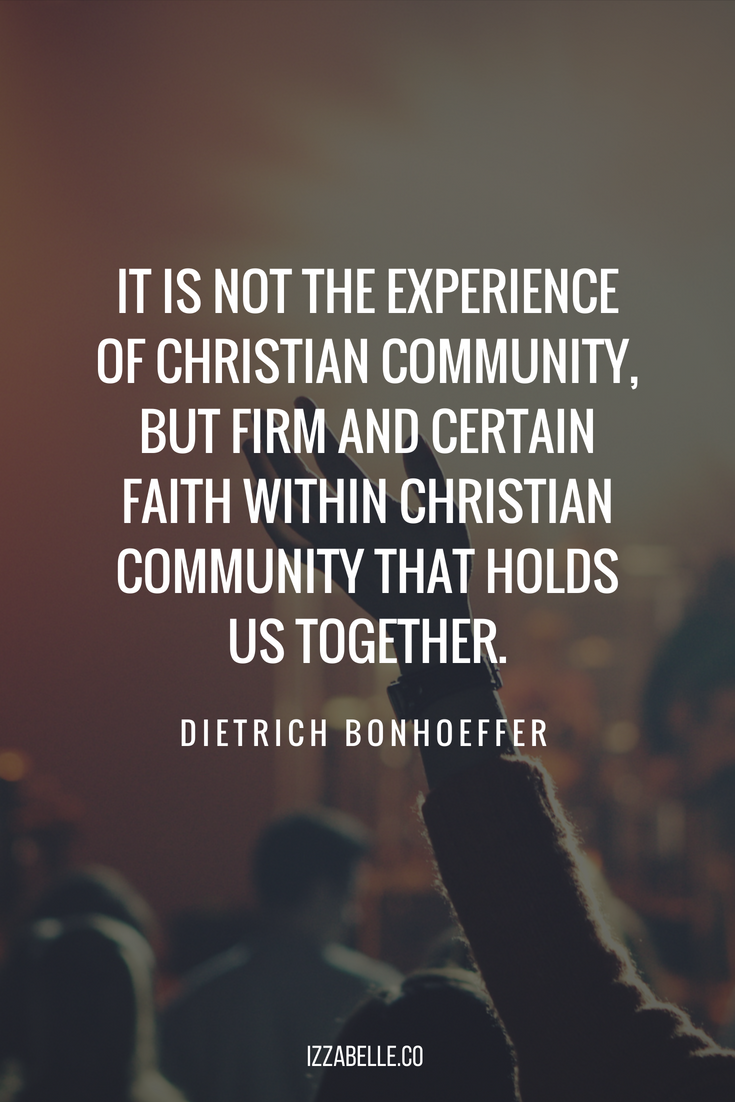 dietrich bonhoeffer christian community life together christian quotes