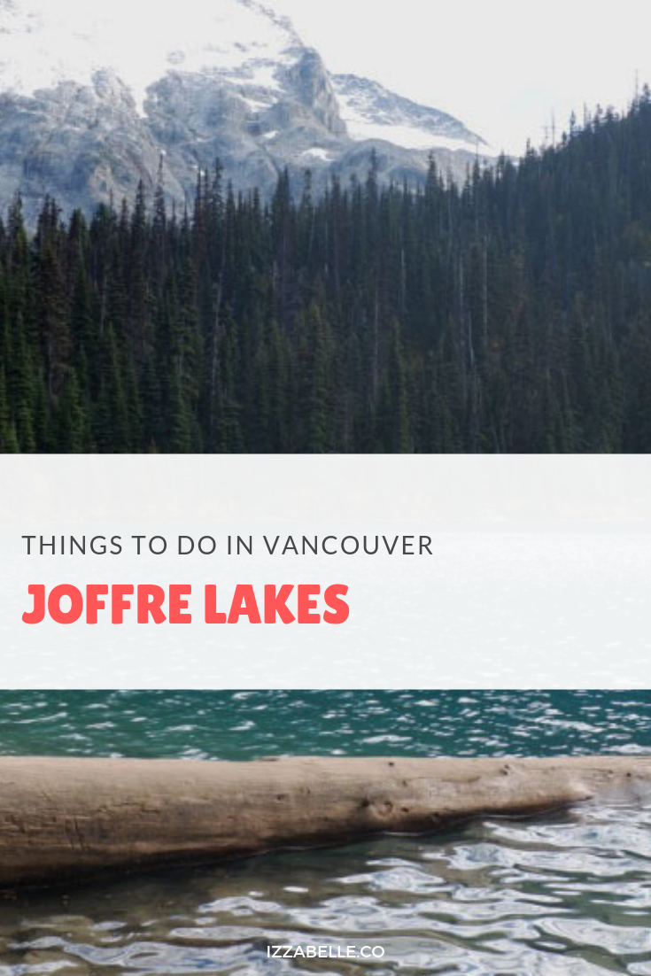 joffre lakes vancouver hikes
