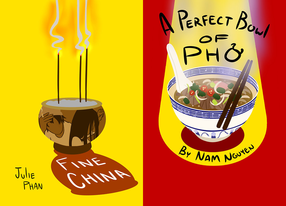 PLAYWRIGHTS:  Julie Phan (Fine China) & Nam Nguyen (A Perfect Bowl of Pho)   DIRECTOR:  Julie Phan (Fine China) & Gianni Sallese (A Perfect Bowl of Pho)   CAST:    Fine China:  Nam Nguyen, Nightingale Nguyen, Julie Phan   A Perfect Bowl of Pho:  Meghan Aguirre, Kenley Ferris-Ku, Max Gu, Sai Lian Macikunas, Victoria Ngai, Nam Nguyen, Justin Park, Jacob Peng, Lucinda Qu, Brendan Rush, Kenzie Tsang   MUSICIANS (A Perfect Bowl of Pho only):  Randy Chang, Brendan Rogers, Rena Seeger, Keshav Sharma-Jaitly, Charlotte Wong-Labow, Joey Zhuang   DESIGNERS:    Fine China:  Sound Designer - Colwyn Alletson, Lighting Designer - Abby Palmer   A Perfect Bowl of Pho:  Music Director - Kevin Vuong, Composers - Wilfred Moeschter & Nam Nguyen, Additional music - Sam Clark, Lighting Designer - Abby Palmer, Costume Designer - Bailey Hoy