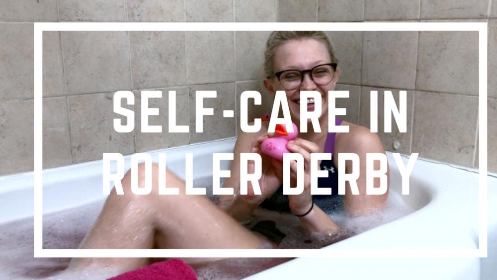 5 Tips for Self Care in Roller Derby | Roller Derby