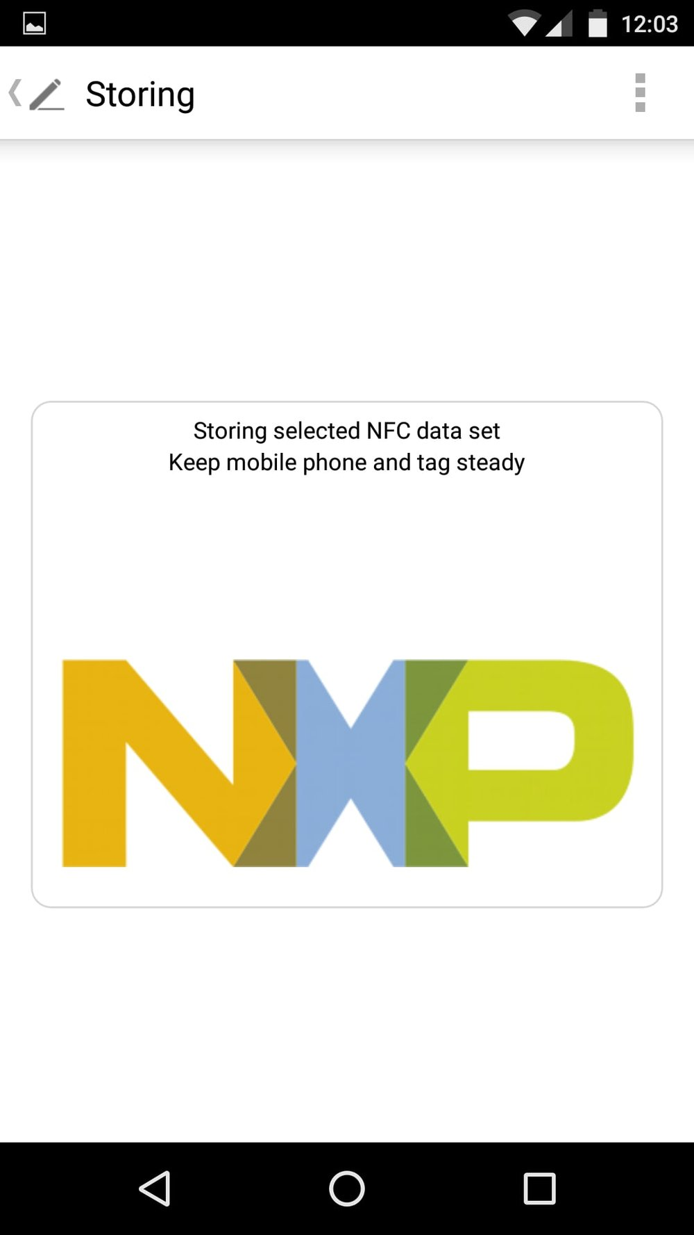 "Step 9 - Now you will see an ""In Progress"" screen, showing that your data is being stored onto the tag. Keep your NFC device and tag still during this process."
