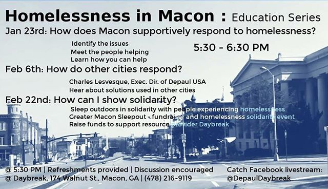 "Want to learn more about resources in Macon for people experiencing homelessness? Come to Daybreak's ""Homelessness in Macon"" series to learn about the work of CCMI and other local organizations."