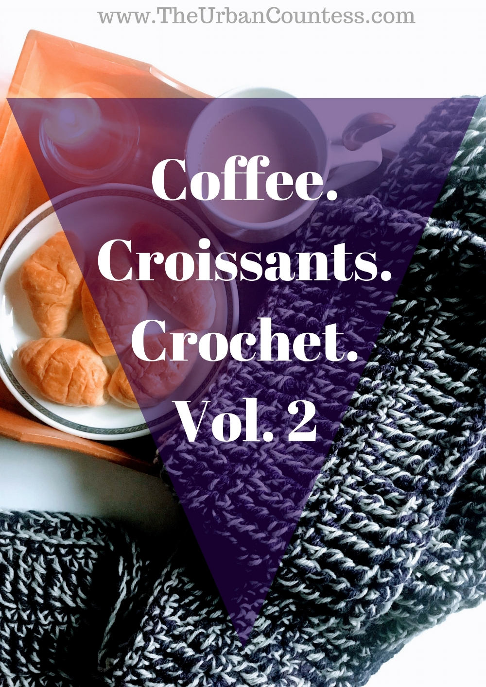 Let's sit and talk with coffee, croissants, and some crochet! | www.TheUrbanCountess.com