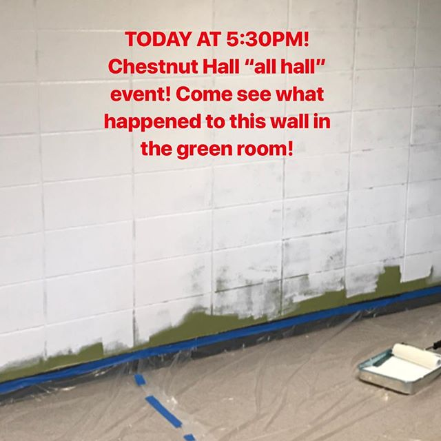"A diligent crew of Chesnut residents have been working hard the last couple weeks to make a mural in the green room! Come see it tonight during the ""all Hall"" event starting at 5:30PM!"