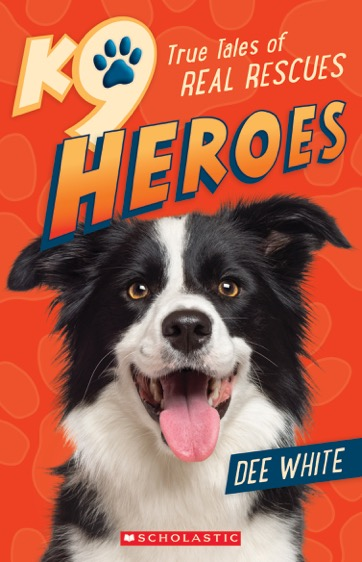 Another book K9 Heroes by Dee White