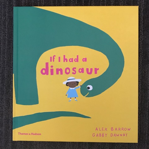 Review  - If I Had a Dinosaur