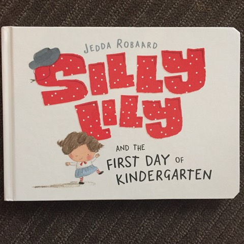 Review - Silly Lily and the First Day of Kindergarten