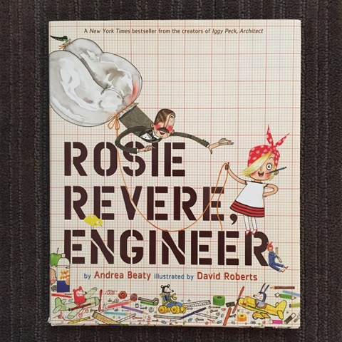 Review - Rosie Revere Engineer