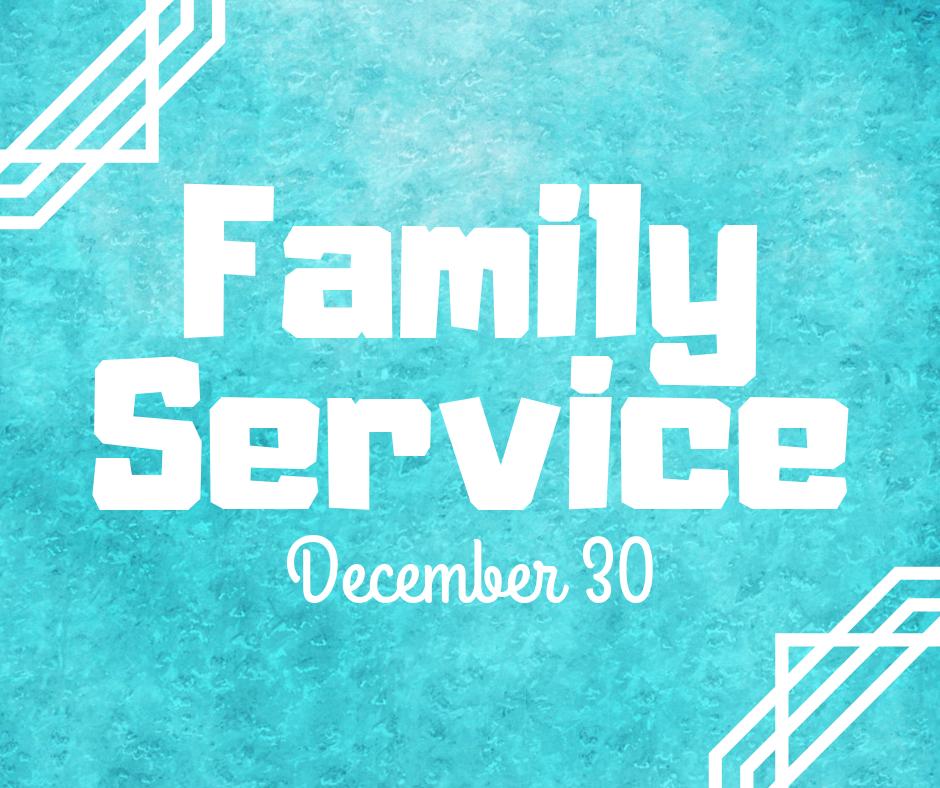 FamilyServiceDec30.png