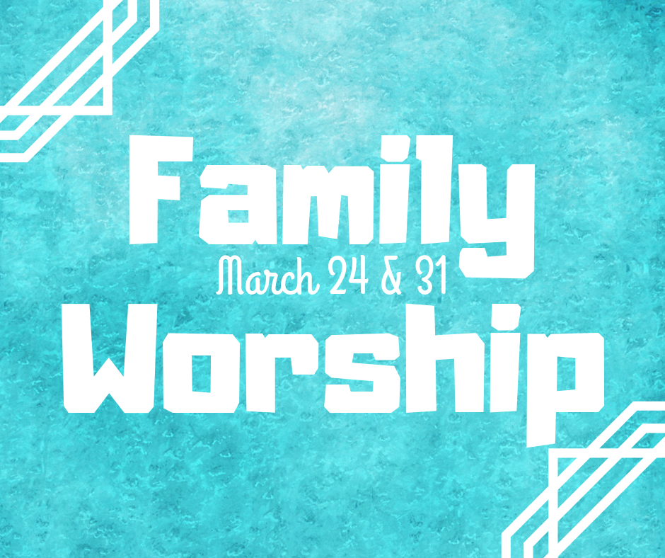 FamilyServiceMarch24&31.png
