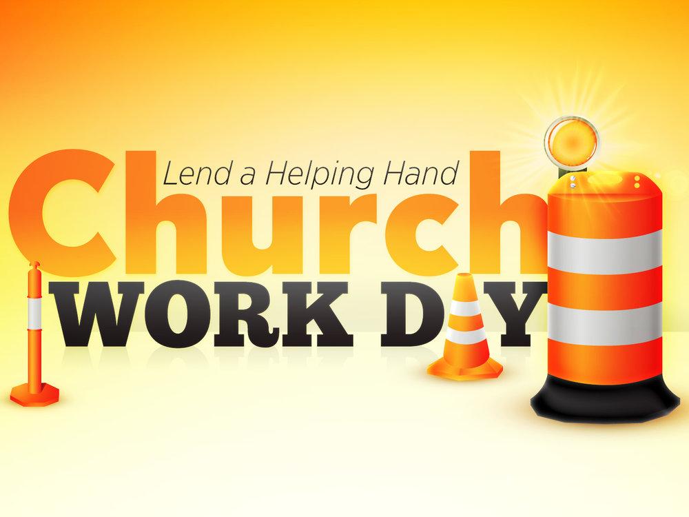 Church Work Day - Lend a helping hand