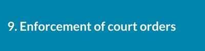 Enforcement of court orders..