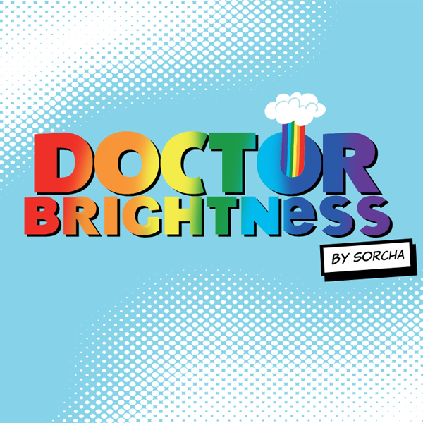 DOCTOR BRIGHTNESS by Sorcha  Mr Negative has stolen all the colour in the world. Time for Dr Brightness to bring all the love left in the land together to make the world a better place.  How to play:  Collect all the hearts. Collect the super rainbow healing heart when it appears to finish the first level. Fire the rainbow hearts at Mr Negative