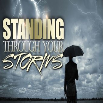 Standing Through Your Storms.jpg