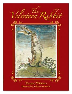 """THE VELVETEEN RABBIT"" BY MARGERY WILLIAMS"