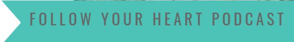 Follow Your Heart Podcast by Bekah Komar