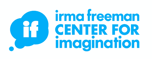 The Irma Freeman Center for Imagination