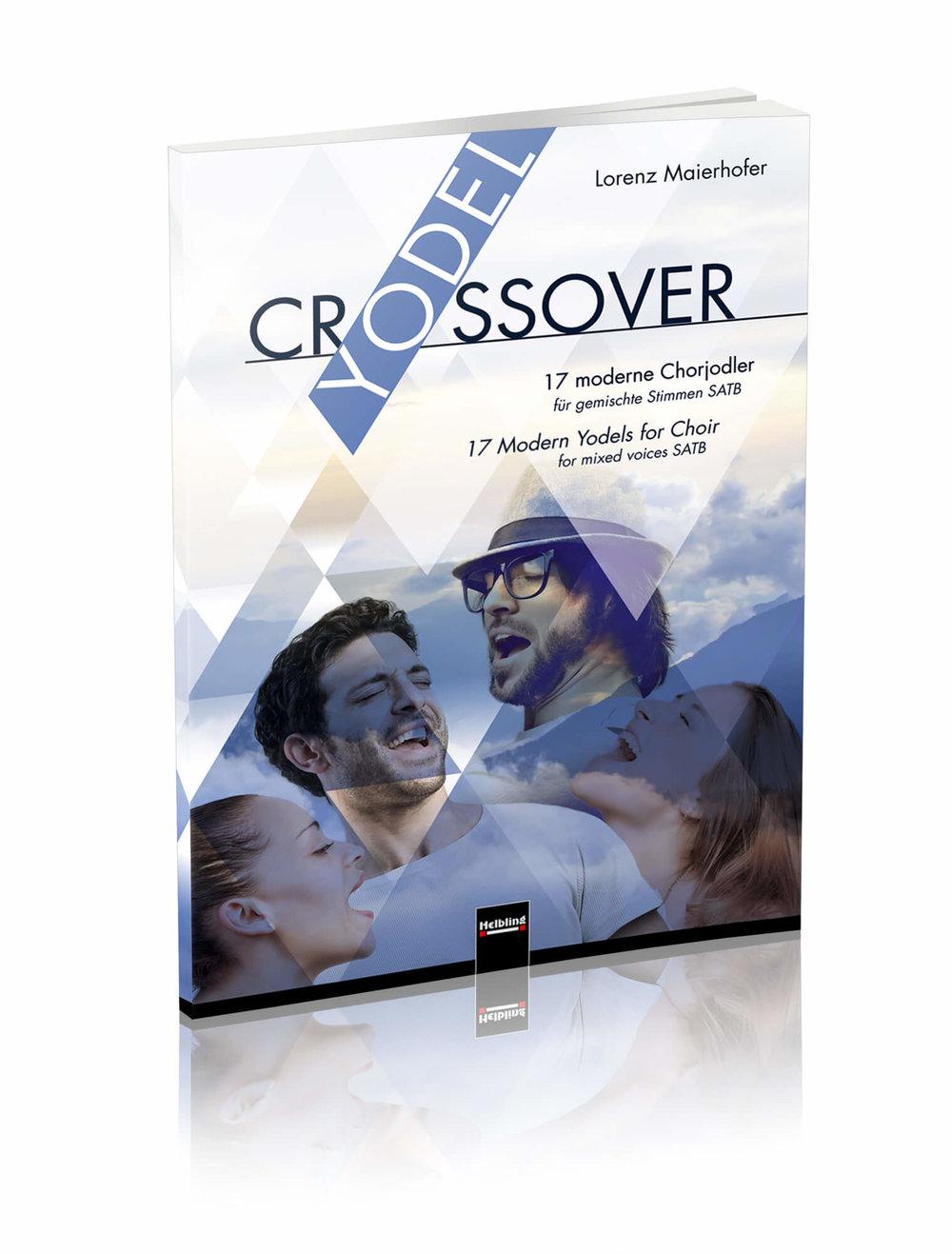 ▸ YODEL CROSSOVER - 17 moderne Chorjodler