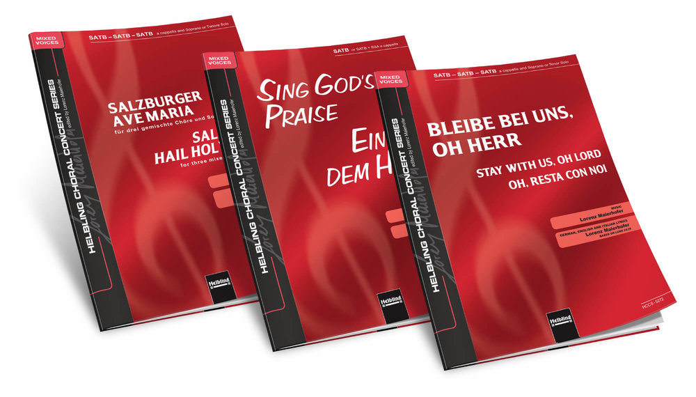 ▸  SALZBURGER AVE MARIA  ▸  SING GOD'S PRAISE  ▸  BLEIBE BEI UNS, OH HERR / STAY WITH US, OH LOR D