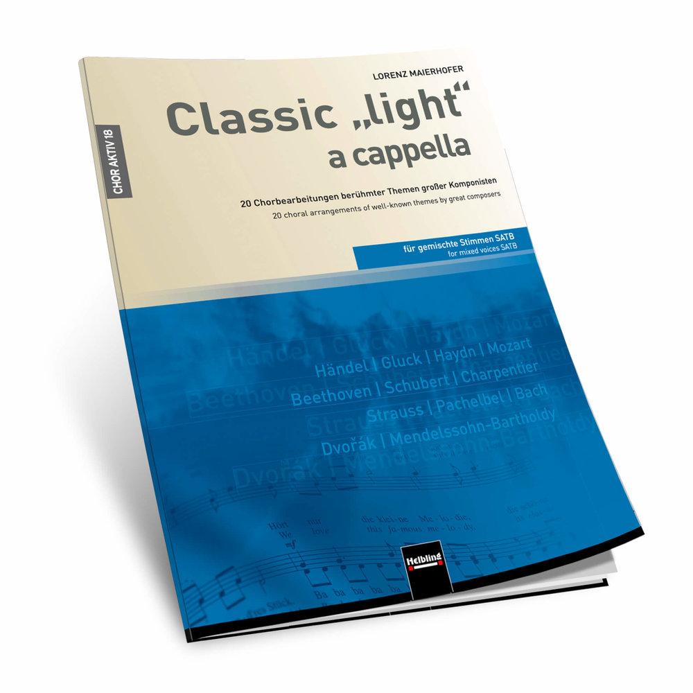 """▸  CLASSIC """"LIGHT"""" A CAPPELLA"""