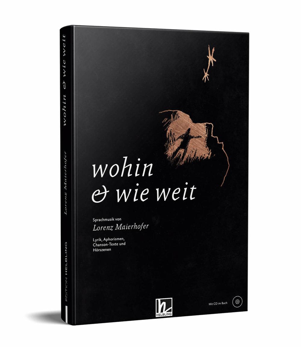 wohin & wie weit - the lyrical book + CD