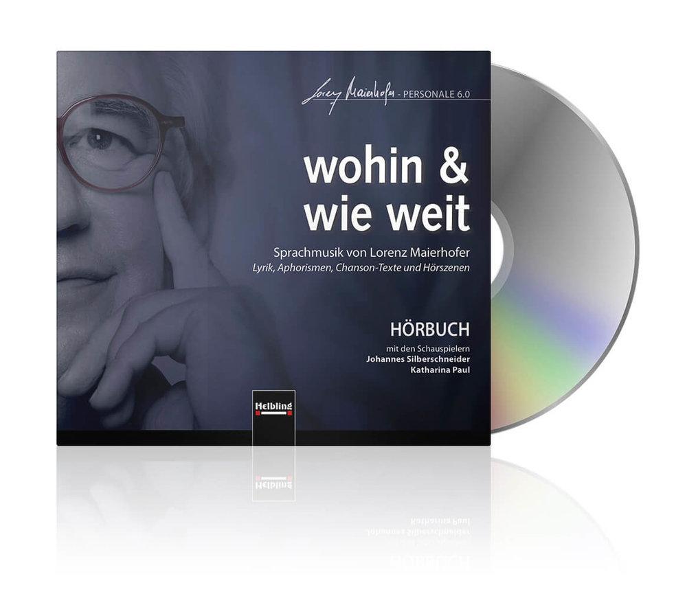 wohin & wie weit - Hörbuch CD