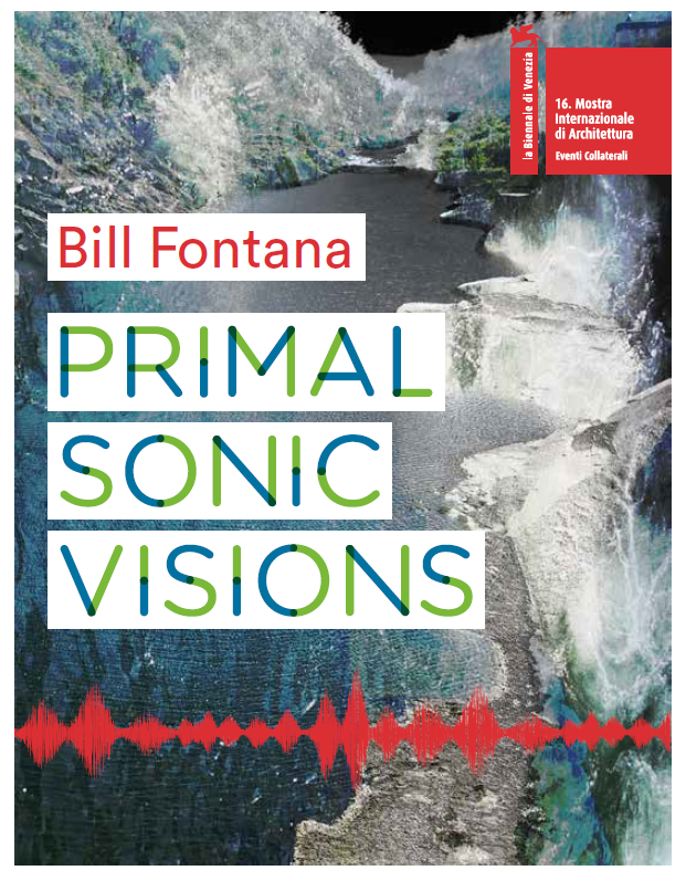 Bill Fontana's Primal Sonic Visions exhibition at Ca' Foscari