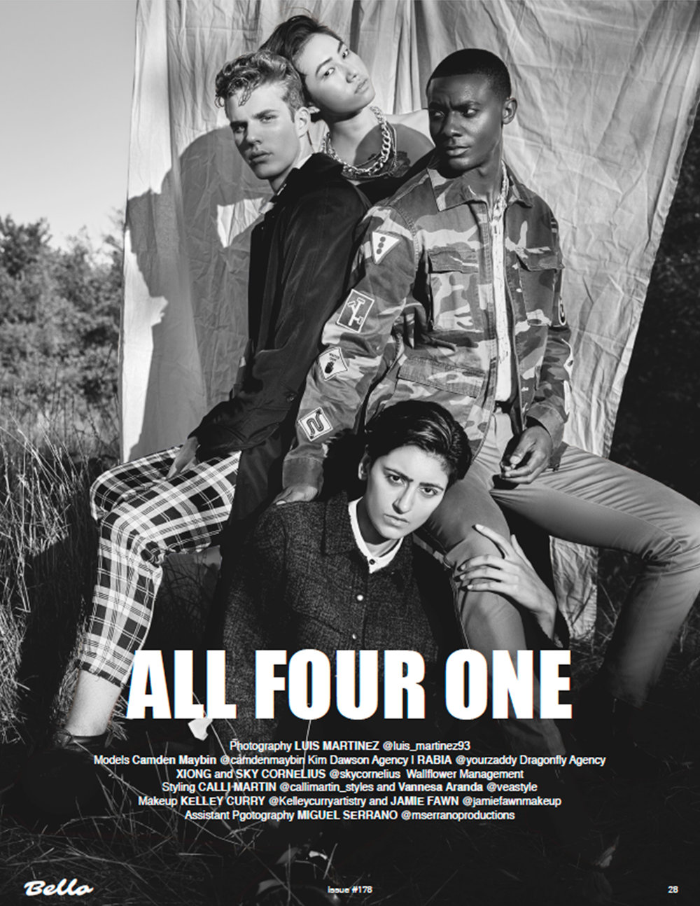 All Four One - Exclusive Editorial for Bello MagazinePhoto and Retouch: Luis MartinezStyling: Calli Martin and Vanessa ArandaHMUA: Kelley Curry and Jamie FawnModels: Camden Maybin, Sky Cornelius, Rabia & Emily Xiong.Photo asst: Miguel Serrano