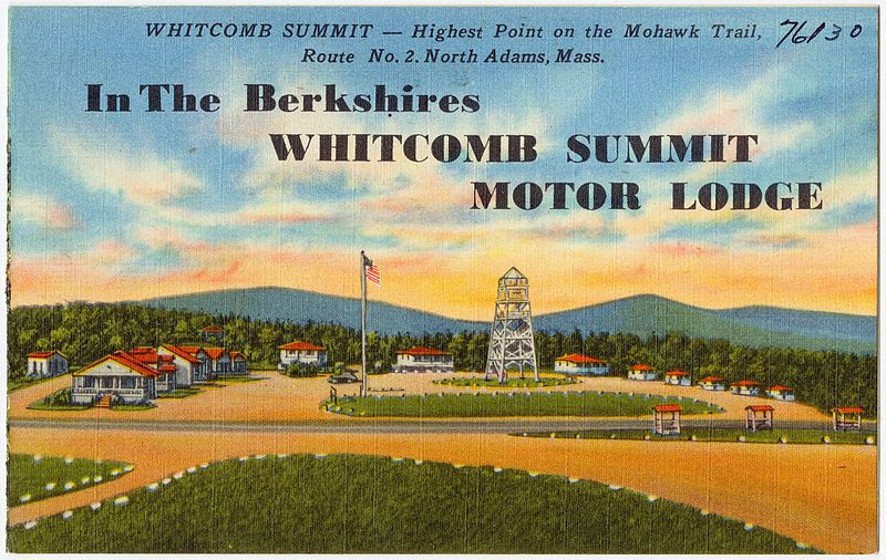 In the Berkshires Whitcomb Summit Motor Lodge, Whitcomb Summit -- Highest point on the Mohawk Trail, Route No. 2, North Adams, Mass between circa 1930 and circa 1945