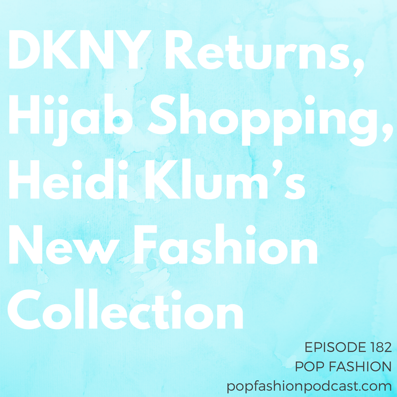 "Episode 182: DKNY Returns, Hijab Shopping, Heidi Klum's New Fashion Collection   This week, are your  ""made in China""  clothes really made in North Korea? There's a shakeup at Macy's,  Johnson & Johnson  is paying out another huge lawsuit, Donna Karan and DKNY clothing is returning to a store near you, and  Heidi Klum  has a new collection. Is the  hijab  being featured in Western culture in the right ways? And we discuss a new vocational training center in Cambodia. Come hang out!"