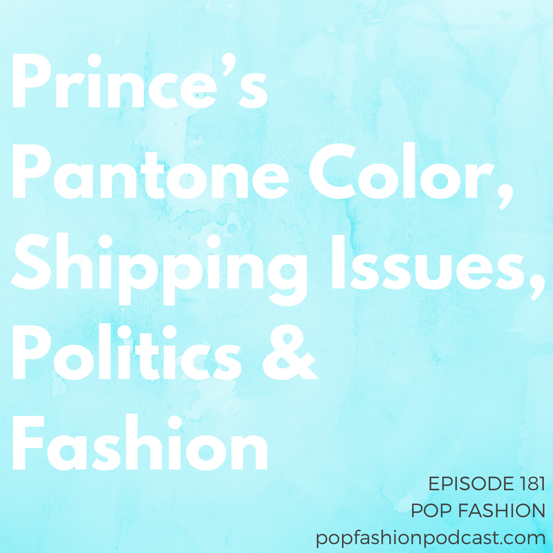 Episode 181: Prince's Pantone Color, Shipping Issues, Politics & Fashion Welcome to another episode of Pop Fashion! We review the dropouts from Trump's manufacturing council and decipher our potential trade woes with China, because we like to kick off the show with a history and economics lesson. Prince (rest in power) has his own color and Tiffany & Co. is getting a huge payday from Costco. Again! And last-mile delivery is way more complex than we imagined. Come hang out!