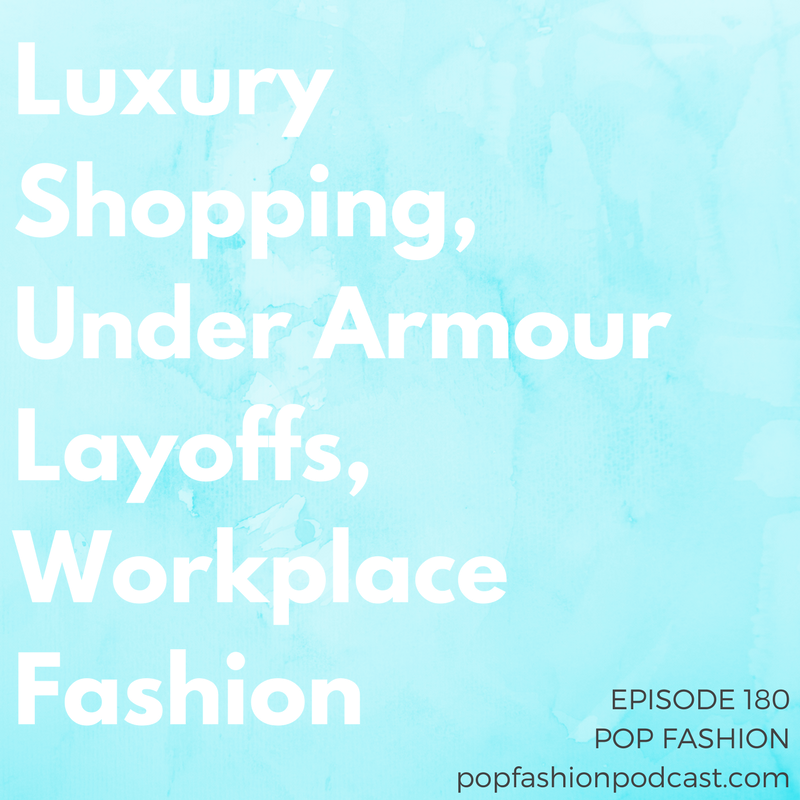 Episode 180: Luxury Shopping, Under Armour Layoffs, Workplace Fashion   Welcome to another episode of Pop Fashion! This week, we discuss  Uniqlo's  airport vending machines,  Under Armour  layoffs,  Amazon's  hiring spree, and the return of  American Apparel .  Alibaba's  doing a lot to reduce its rate of  counterfeit listings , and we get deep in the weeds about men's  shorts in the office . The casualization of America!!!! We wrap up with some listener letters in response to our story on plastic use. Come hang out!