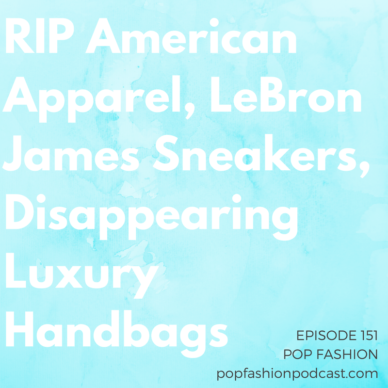 "Episode 151: RIP American Apparel, LeBron James Sneakers, Disappearing Luxury Handbags   Welcome to another episode of Pop Fashion! We catch up on the end of  American Apparel , the  Carolina Herrera vs. Oscar de la Renta  drama, and figure out that  Schiaparelli's  couture status got taken away but it's back now.  Pharrell Williams  is modeling handbags, LeBron James' 14s are getting some extra fanfare, and  Neiman Marcus  said ""wait, nevermind"" about its IPO plans. A boot company has major regrets about a  design flaw , and big-name companies are  skimping on new handbag stock . What gives? And Kaarin gives an amazing review of the  Prada  men's show — but it's not about the fashion. Come hang out!"