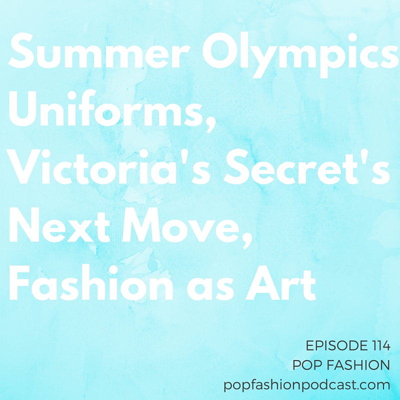 Episode 114: Summer Olympics Uniforms, Victoria's Secret's Next Move, Fashion as Art This week on Pop Fashion, is Victoria's Secret ending its line of swimwear? Diane von Furstenberg said some shocking things about the fashion industry, and South Korea has an interesting plan for its Olympics uniforms. The political climate in China is changing, and it's time to start thinking about how it impacts the fashion industry. Meanwhile, Forever 21 is allegedly having a hard time paying its bills, and a store in England is introducing a quiet hour for autistic shoppers. Our main topic this week is the intersection of Fashion and Art. With the Met Gala fresh on our minds, how does fashion fit into museums? Is it easy to call fashion art, or are we trying to fit a square peg into a round hole? Come hang out!