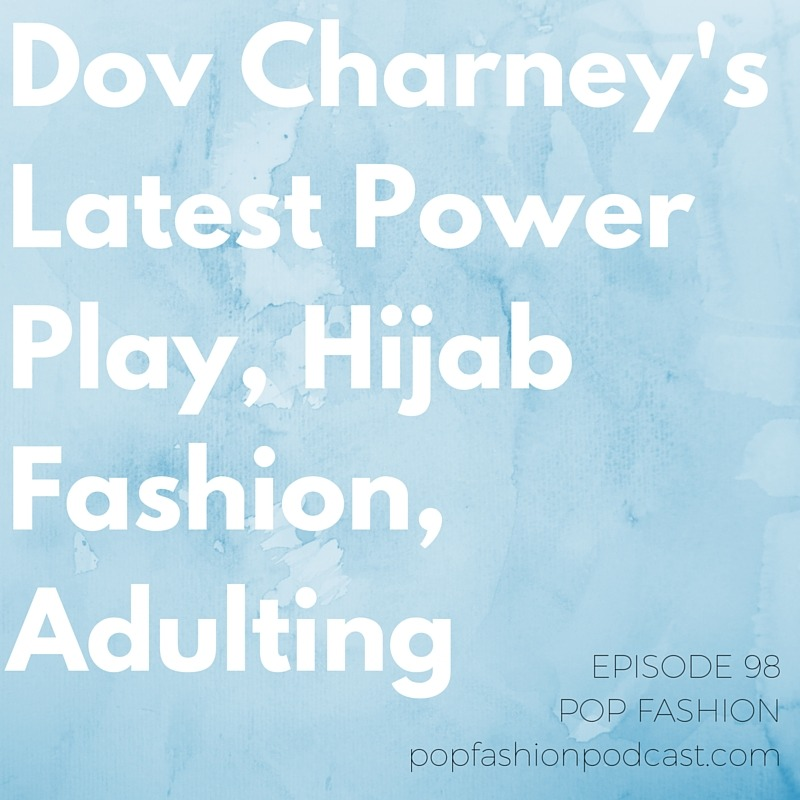 Episode 98: Dov Charney's Latest Power Play, Hijab Fashion, Adulting  This week we have an update on the ongoing  American Apparel bankruptcy drama  and try to figure out why  Chinese CEOs  are going missing. We drool over  Dolce & Gabbana 's newest collection and also drool just a little over  Pizza Hut 's new merchandise.  Gilt Groupe  got bought out, and a  H&M scarf  caused outrage on social media. Our main topic this week is  adulting . What does this word mean, and why has it become part of our  daily lives ?