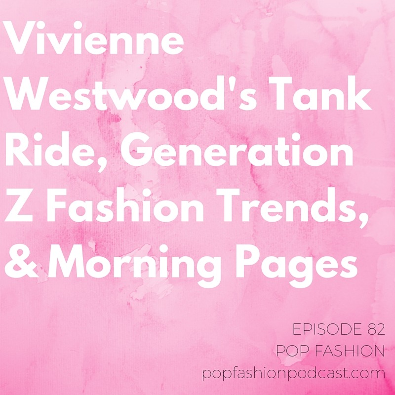 Episode 82, all bees-es and knees-es   Welcome to another episode of Pop Fashion! This week we wrap up some runway-related news items, including a major shipping issue for  Libertine  and a tank ride by  Vivienne Westwood . Meanwhile,  Italian luxury brands  are joining forces to make manufacturing more environmentally friendly.  Macy's  is teaming up with Best Buy for the holidays, and  JCPenney  is throwing fast fashion spaghetti at the wall and hoping it sticks. We discuss what  Generation Z  looks like, pause to reflect on the  Sexy Donald Trump Halloween costume , and reveal the naming schemes behind your favorite  Ikea  products. Our big topic this week:  Morning Pages ! This exercise from popular book The Artist's Way encourages you to start your day by writing. Kaarin and Lisa test it out with varied  results . Come hang out!     LISTEN UPPP
