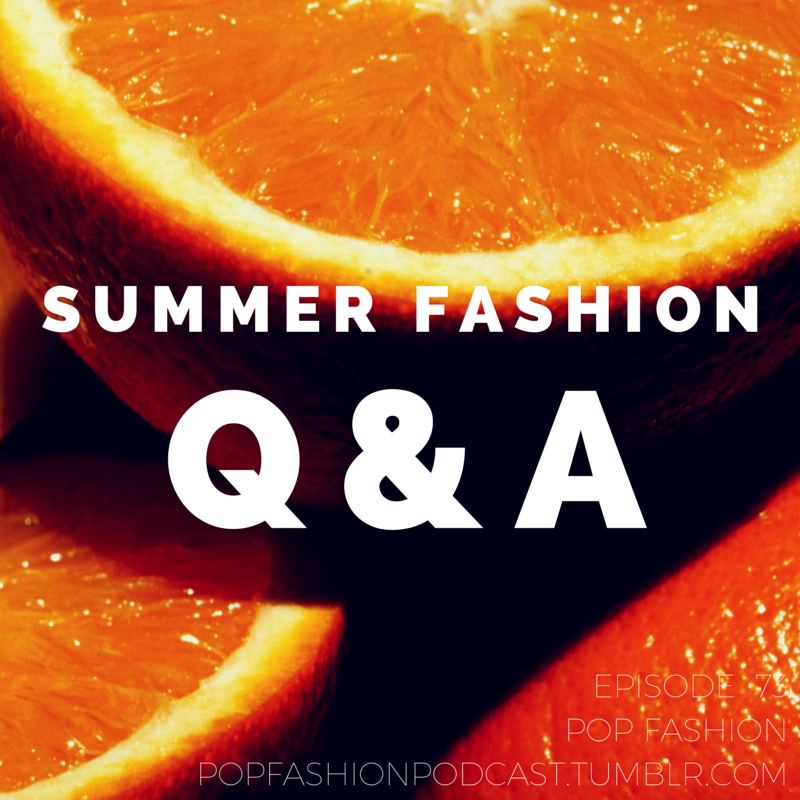 There were some Q's and then there were some A's! Come check out our summer fashion Q&A episode where we talk about what to wear in Hong Kong, insights on runway shows, and how to become a fashion writer.