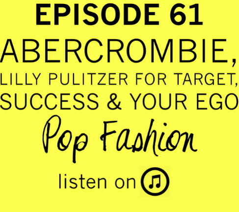 e p i s o d e  s i x t y  o n e   Welcome to the #1 rated fashion podcast on iTunes! This week we are celebrating our (fleeting) victory of hitting #1 on iTunes charts by drinking Japanese sodas. (Spoiler: it gives us a major sugar rush.) In fashion news -  Abercrombie & Fitch  came out with new retail guidelines and  Balenciaga's  website had a goof that (almost) gave customers the deal of a lifetime. Speaking of website goofs - were you able to get any  Lilly Pulitzer for Target ? If not, you are in good company. Target released Lilly's diffusion line only to leave behind lots of disappointed customers. In other news, a new report shows that  online customer service  is king, a  3D printer company  is hitting hard times, and Neiman Marcus is getting slammed by the FTC for (alleged)  faux vs real fur  problems. Our main topic is about success and ego! Is success like a drug?  Can we ever be satisfied , or are we constantly craving more? Lisa and Kaarin talk about the  concept of success , how it interacts with the ego, and the notion of fulfillment. Come hang out!